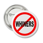 No Whiners - Pin Back Button