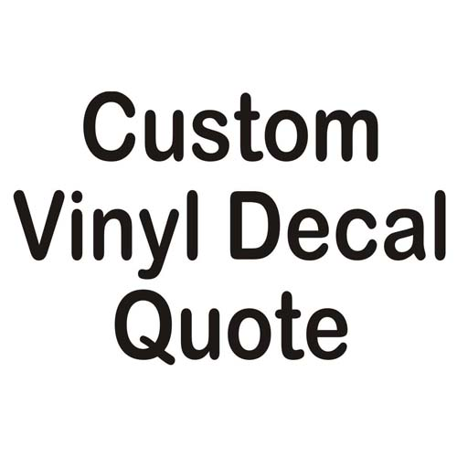 Quotation Request For Custom Vinyl Automotive Lettering Vinyl - Custom vinyl decal