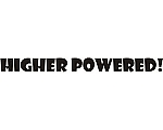 Higher Powered Vinyl Decal