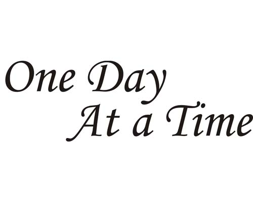 One Day At A Time Vinyl Automotive Lettering Vinyl
