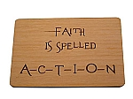 Faith is spelled ACTION Plaque