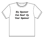 T-Shirt | My Sponsor Can...