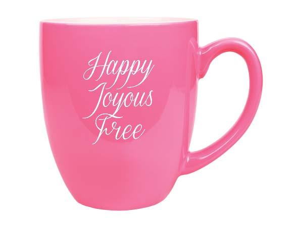 Happy, Joyous, Free Bistro Coffee Mug