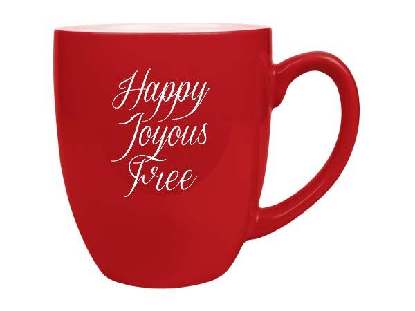 Awesome Happy, Joyous, Free Bistro Coffee Mug