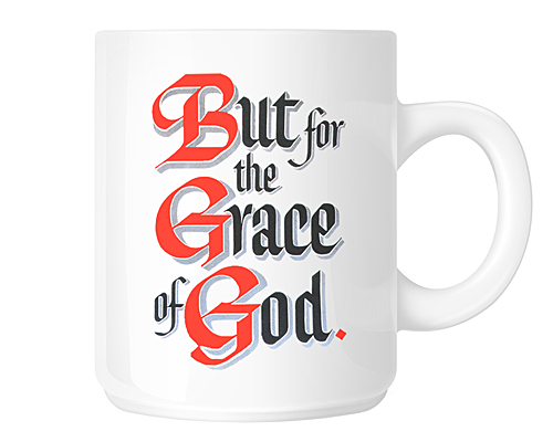 But For The Grace Of God Aa Slogan Coffee Mugs Alcoholics Anonymous Recovery Gift Shop At