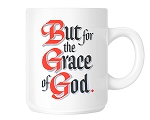 But For The Grace of God Coffee Mugs