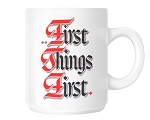 First Things First Slogan Mug