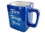 First Things First Coffee Mug