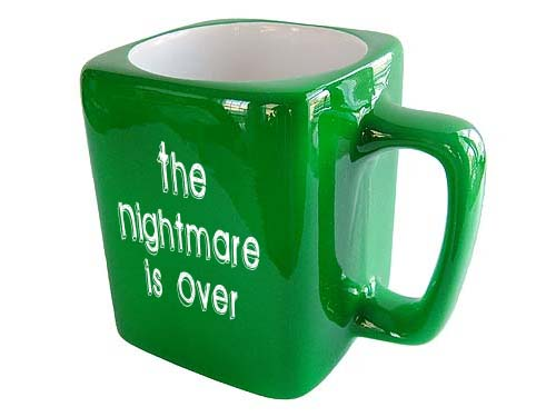 The Nightmare Is Over Custom Recovery Slogan Coffee Cups