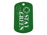 NA Stay Green Dog Tag - Personalized