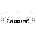 Time Takes Time NA Wristband
