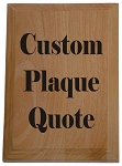 Custom Plaque Quote