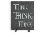 Think Think Think Natural Slate Tile Plaque