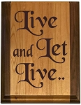 Deluxe Live and Let Live Plaque