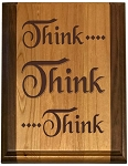 Deluxe Think Think Think Plaque