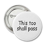 This Too Shall Pass - Recovery Pin
