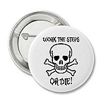 Work The Steps or Die - Button