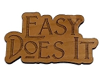 Easy Does It Refrigerator Magnet