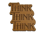 Think Think Think Refrigerator Magnet