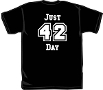 Just 42 Day - Recovery Tshirt