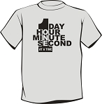 1 Day at a Time TShirt