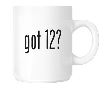 Got 12? Coffee Cup