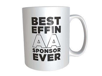Best Effin AA Sponsor Ever Mug