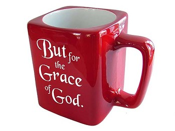 But for the Grace of God Coffee Cup