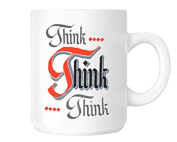 Think Think Think Coffee Cups