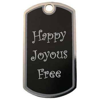 Happy, Joyous, Free Recovery Dog Tag