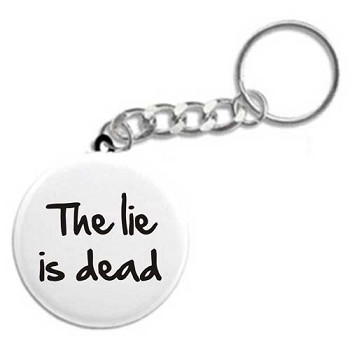 The Lie is Dead Key Tag