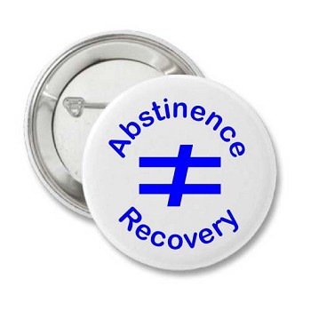 Abstinence Doesn't Equal Recovery Button
