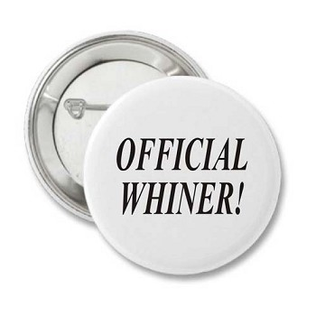 Official Whiner - Recovery Badge