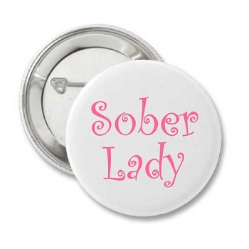 Sober Lady - Recovery Button