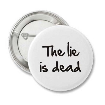 The Lie Is Dead - Recovery Pins