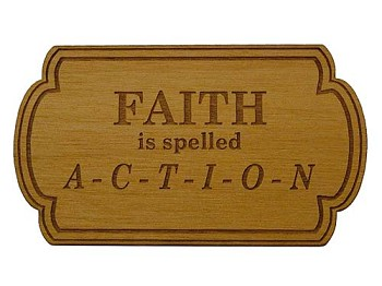 Faith is spelled ACTION Refrigerator Magnet