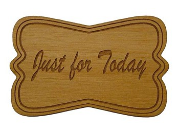Just for Today Mini Plaque