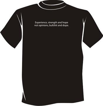 Experience, Strength and Hope... Recovery T-Shirt