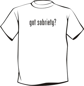 Got Sobriety? T-Shirt