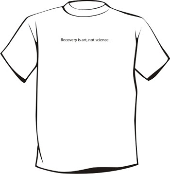 Recovery is art not science - T-Shirt