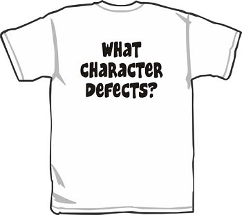 What Character Defects? Tshirt